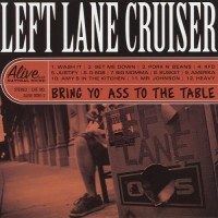 Purchase Left Lane Cruiser - Bring Yo' Ass To The Table