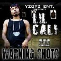 Purchase Lil Cali - Warning Shots