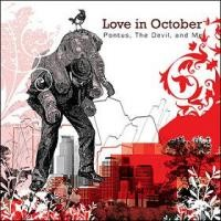 Purchase Love In October - Pontus, The Devil, And Me