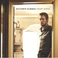 Purchase Matthew Barber - Ghost Notes