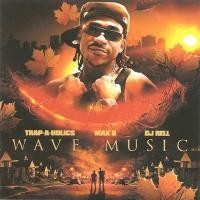 Purchase Max B - Wave Music