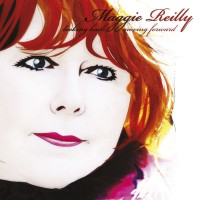 Purchase Maggie Reilly - Looking Back, Moving Forward