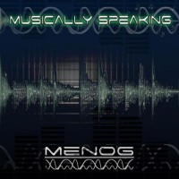 Purchase Menog - Musically Speaking