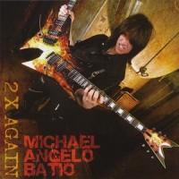 Purchase Michael Angelo Batio - 2 X Again