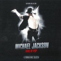 Purchase Michael Jackson - King Of Pop (The French Edition) CD3