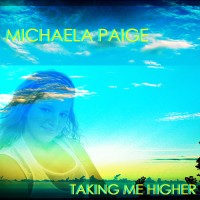 Purchase Michaela Paige - Taking Me Higher
