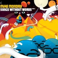 Purchase Mike Monday - Songs Without Words Part 1