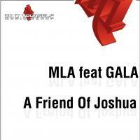 Purchase Mla feat Gala - A Friend Of Joshua (CDM)