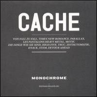 Purchase Monochrome - Cache