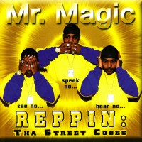 Purchase Mr. Magic - Reppin: Tha Street Codes