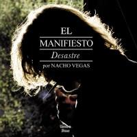 Purchase Nacho Vegas - El Manifiesto Desastre