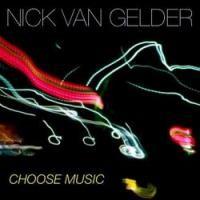 Purchase Nick Van Gelder - Choose Music