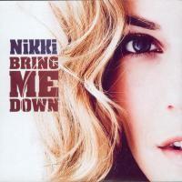 Purchase Nikki - Bring Me Down (CDS)