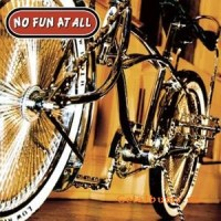 Purchase No Fun At All - Low Rider