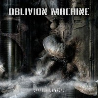 Purchase Oblivion Machine - Unnatural & Wrong
