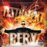 Purchase Perv - The Testament