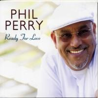 Purchase Phil Perry - Ready For Love