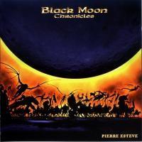 Purchase Pierre Esteve - Black Moon Chronicles