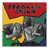 Purchase Problem Child - Smashin Time