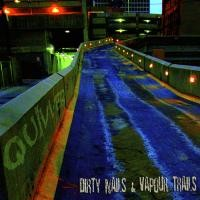 Purchase Quivver - Dirty Nails And Vapour Trails