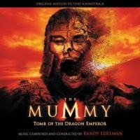 Purchase Randy Edelman - The Mummy: Tomb Of The Dragon Emperor