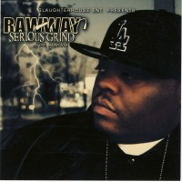 Purchase Rawway - Serious Grind Bootleg
