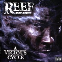 Purchase Reef The Lost Cauze - A Vicious Cycle