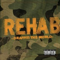 Purchase Rehab - Graffiti The World (Reissue)