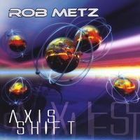 Purchase Rob Metz - Axis Shift
