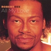 Purchase Robert Gee - All My Love