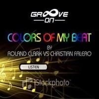 Purchase Roland Clark - Colors Of My Beat (Vs. Christian Falero)