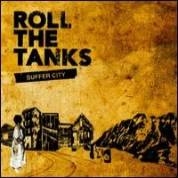 Purchase Roll The Tanks - Suffer City