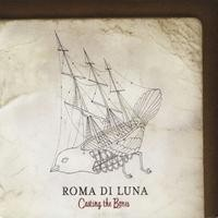 Purchase Roma Di Luna - Casting The Bones