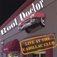 Purchase Root Doctor - Live At The Cadillac Club