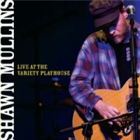 Purchase Shawn Mullins - Live At The Variety Playhouse