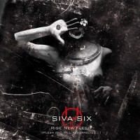 Purchase Siva Six - Rise New Flesh (Flesh And Will Resurrected) CD1