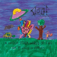 Purchase Sloth - A Whole Other World Of Fun