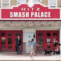 Purchase Smash Palace - Everybody Comes And Goes