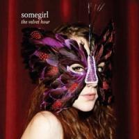 Purchase Somegirl - The Velvet Hour