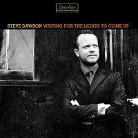 Purchase Steve Dawson - Waiting For The Lights To Come Up