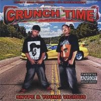 Purchase Snype & Young Vicious - Crunch Time