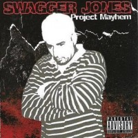 Purchase Swagger Jones - Project Mayhem