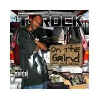 Purchase T-Rock - On The Grind (Rock Solid Edition)