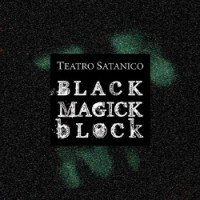 Purchase Teatro Satanico - Black Magick Block