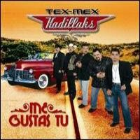 Purchase Tex-Mex Kadillaks - Me Gustas Tu