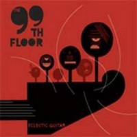 Purchase The 99Th Floor - Eclectic Guitar