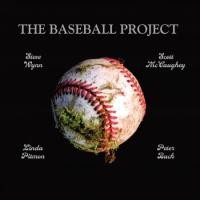 Purchase The Baseball Project - Vol.1 Frozen Ropes And Dying Quails