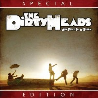 Purchase The Dirty Heads - Any Port In A Storm