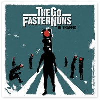 Purchase The Go Faster Nuns - In Traffic