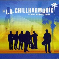Purchase The L.A. Chillharmonic - L.A. Chillharmonic (Feat. Richard Smith)